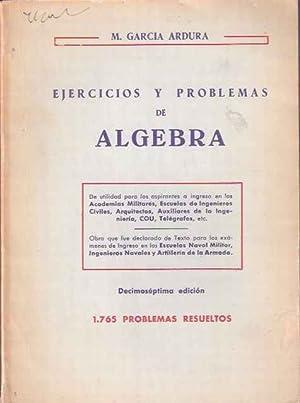 Ejercicios y problemas de Álgebra: García Ardura, Manuel