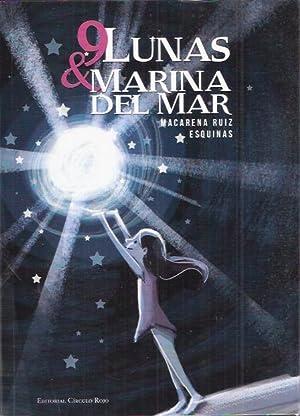9 lunas & Marina del Mar: Ruiz Esquinas, Macarena
