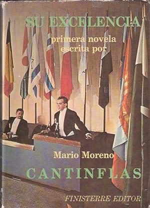 """Su excelencia: Moreno, Mario """"Cantinflas"""""""