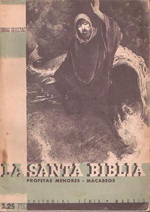 La Santa Biblia. Tomo noveno: Profetas menores: Fénix