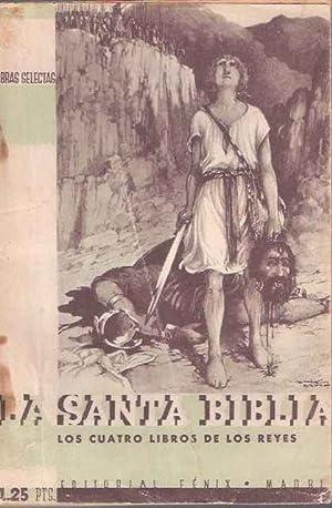La Santa Biblia. Tomo tercero: Los Cuatro: Fénix