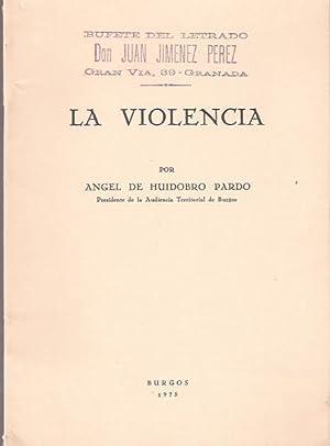 La violencia: Huidobro Pardo, Angel