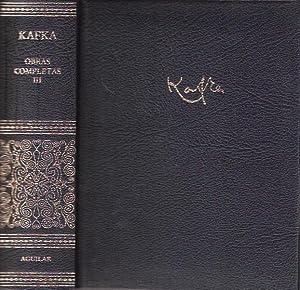 Obras completas III: Kafka, Franz