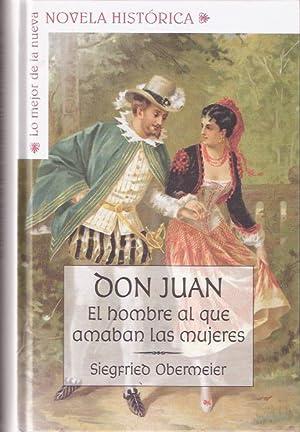 Don Juan, el hombre al que amaban: Obermeier, Siegfried
