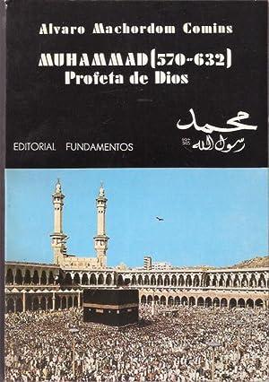Muhammad (570-632) profeta de Dios: Machordom Comins, Álvaro
