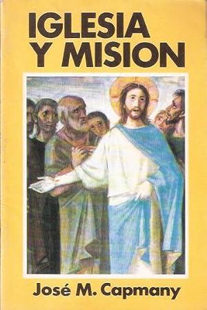 Iglesia y Misión: Capmany, José M.