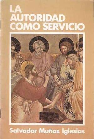 La autoridad como servicio: Muñoz Iglesias, Salvador