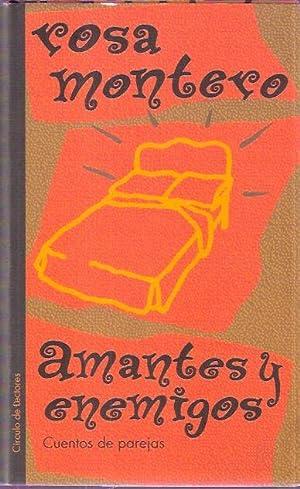 Amantes y enemigos: Montero, Rosa