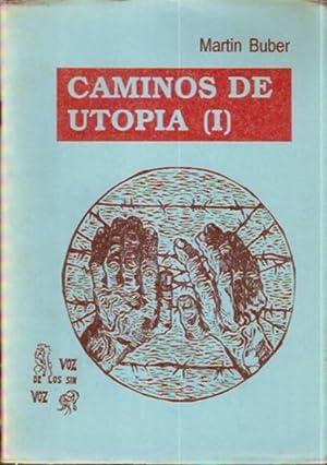 Caminos de Utopía (I): Buber, Martin