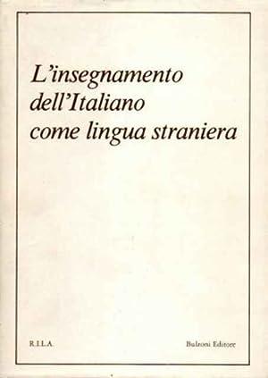 L?insegnamento dell?Italiano come lingua straniera: Titone, Renzo (Dir.)
