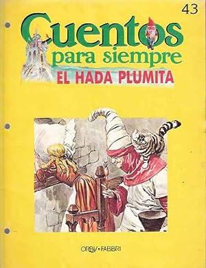 Cuentos para siempre. El Hada Plumita: Prado, Juan Manuel
