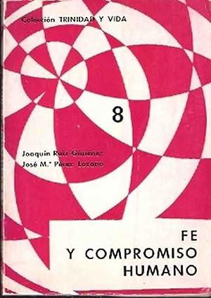 Fe y compromiso humano: Ruiz-Giménez, Joaquín