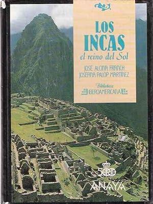 Los Incas, el reino del Sol: Alcina Franch, José
