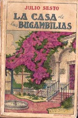 La casa de las buganvillas: Sesto, Julio
