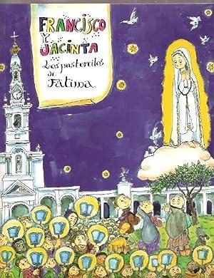 Francisco y Jacinta. Los pastorcillos de Fátima: Bayés de Luna,
