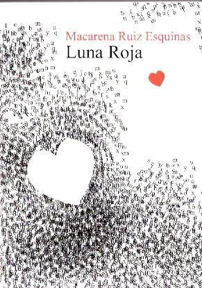 Luna roja: Ruiz Esquinas, Macarena