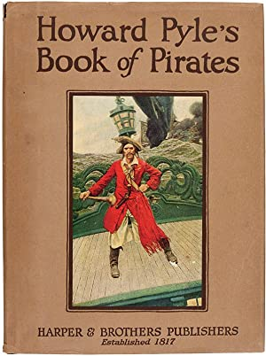 Howard Pyle's Book of Pirates.: PYLE, Howard (illustrator).
