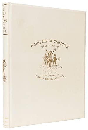 A Gallery of Children.: MILNE, A.A. (author).