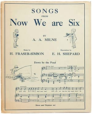 Songs From Now We Are Six.: MILNE, A.A. (author).