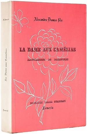 La dame aux camà lias. Illustrations de: DUMAS, Alexandre Fils.