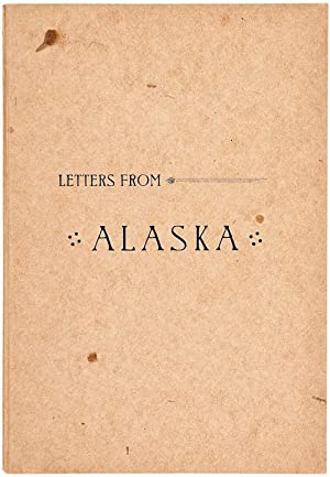 Letters from Alaska and the Pacific Coast.: BRIGGS, Horace.