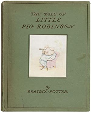 The Tale of Little Pig Robinson.: POTTER, Beatrix (author