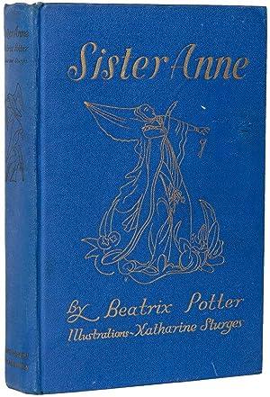 Sister Anne.: POTTER, Beatrix (author).