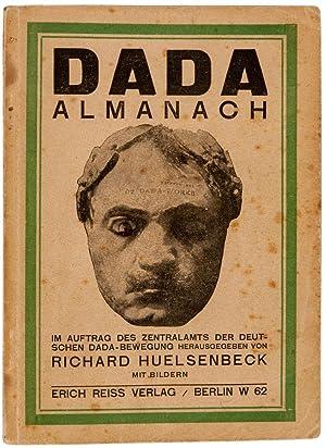 Dada Almanach. Im Auftrag Des Zentralamts Der: DADA]. HUELSENBECK, Richard.