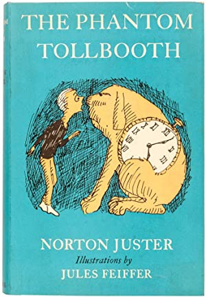 The Phantom Tollbooth.: JUSTER, Norton (author).