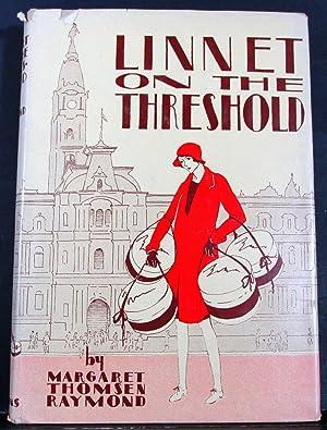 Linnet on the Threshold: Raymond, Margaret Thomsen