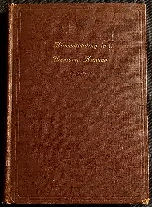 Homesteading in Western Kansas; 1885-1892: Horst, Henry W.