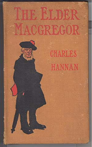 The Elder MacGregor: Hannan, Charles