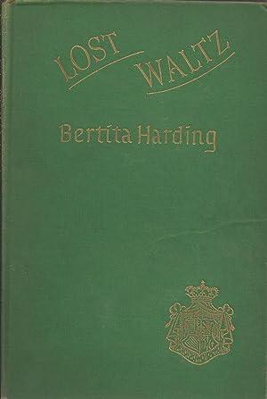 Lost Waltz: Harding, Bertita