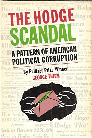 The Hodge Scandal: A Pattern of American: Thiem, George