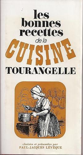 Les Bonnes Recettes De La Cuisine Tourangelle: Paul-Jacques Lévêque
