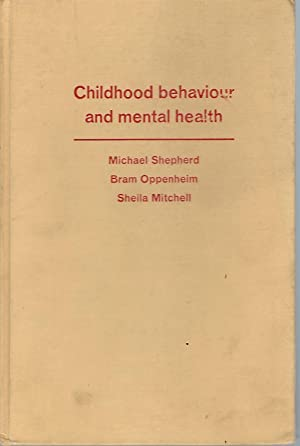 Childhood behaviour and mental health