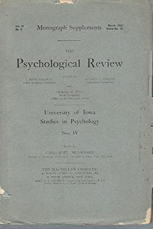 Monograph Supplements, Vol. VI, No. 5. The Psychological Review. University of Iowa Studies in Ps...