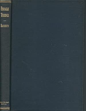 Hydraulic Turbines with a Chapter on Centrifugal: Daugherty, R. L.