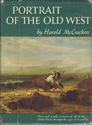 Portrait of the Old West with a: McCracken, Harold