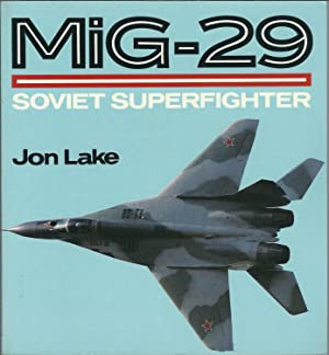 Mig-29: Soviet Superfighter (Osprey Colour Series): Jon Lake