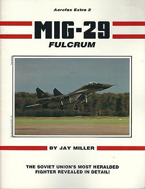 MiG-29 Fulcrum (Aerofax Extras): Jay Miller