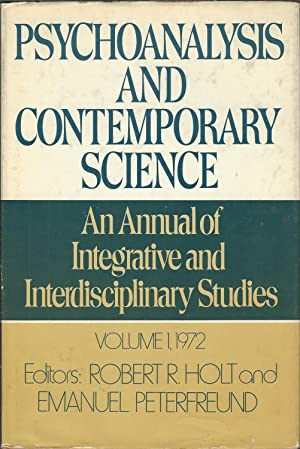 Psychoanalysis and Contemporary Science An Annual of Integrative and Interdisciplinary Studies Vo...
