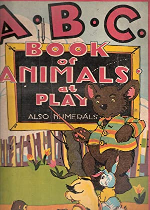 ABC Book Of Animals At Play Also: The World Syndicate