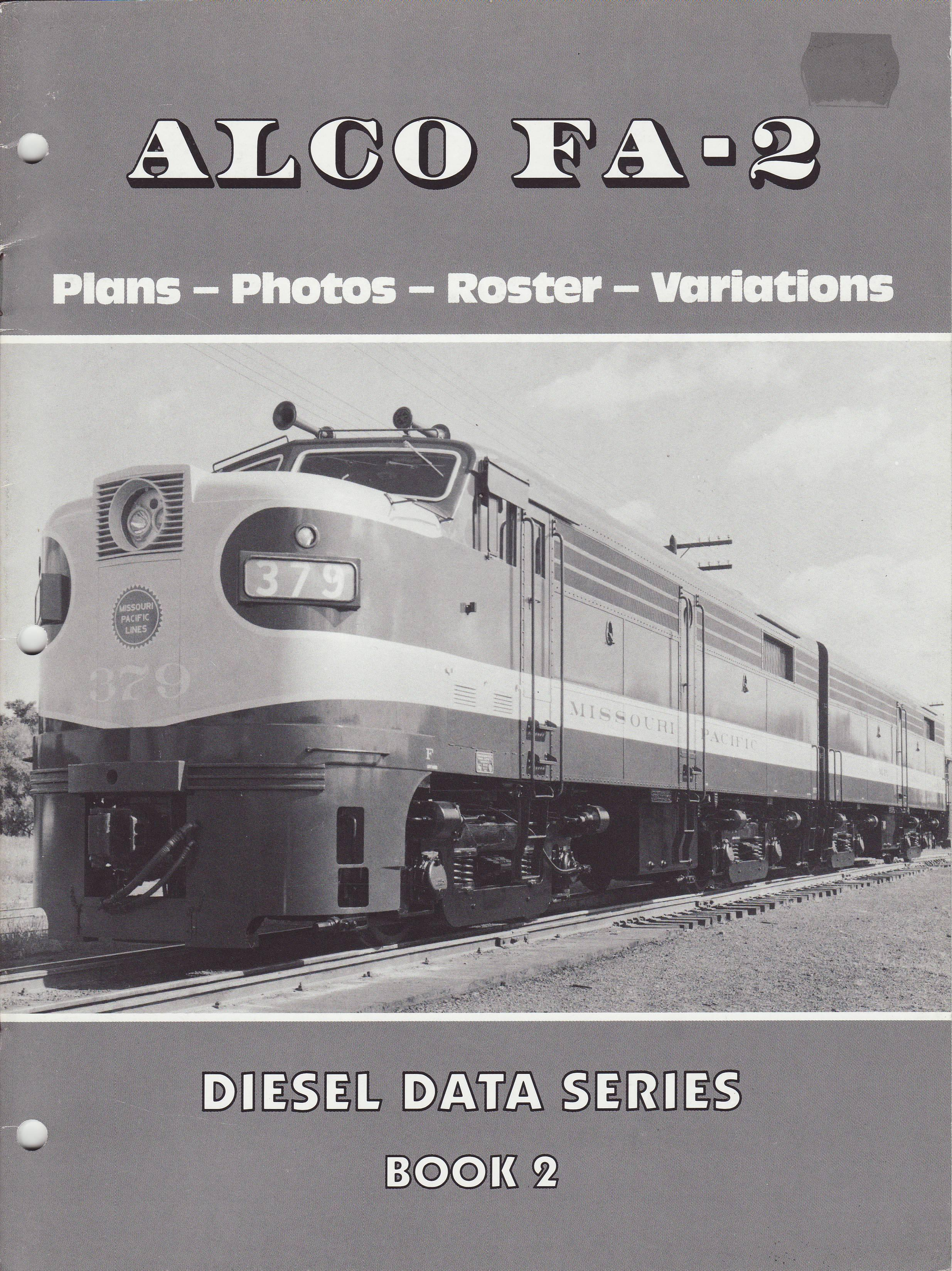 Alco Fa 2 Diesel Data Series Book 2 Plans Photos Roster