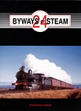Byways of Steam 24 - on the Railways of New South Wales: Love, Ray et al