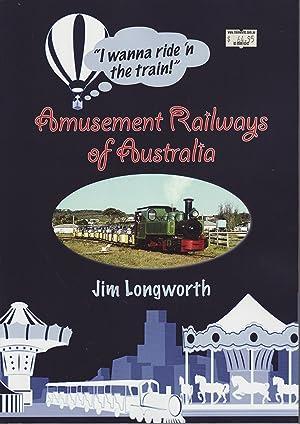 Amusement Railways of Australia: Longworth, Jim