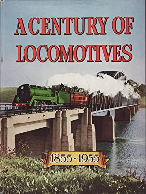 A Century of Locomotives: New South Wales: The Australian Railways