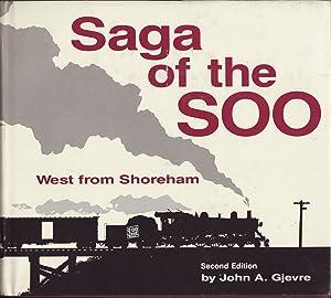 Saga of the SOO : West from: Gjevre, John A.