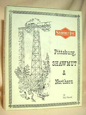 The Pittsburg, Shawmut & Northern Railroad Company: Pietrak, Paul