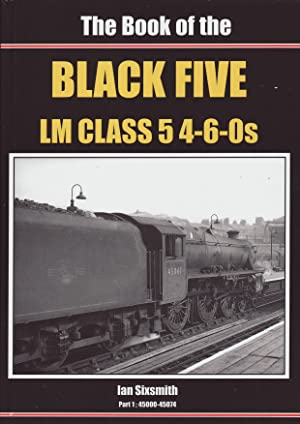 The Book of the Black Five LM: Sixsmith, Ian